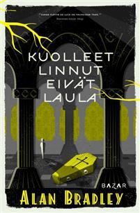 Flavia de Luce jälleen vauhdissa — dekkariviikko 2017:2